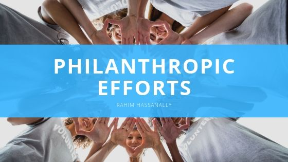 Rahim Hassanally - Philanthropic Efforts